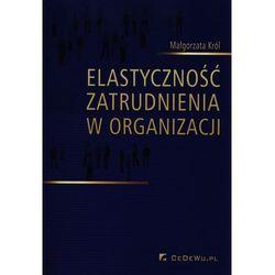 Elastyczność zatrudnienia w organizacji (opr. miękka)
