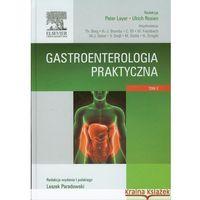 Książki medyczne, Gastroenterologia praktyczna Tom 2 (opr. twarda)