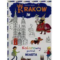 Książki dla dzieci, Kolorowy portret miasta. Kraków (opr. miękka)