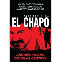E-booki, Polowanie na El Chapo - Andrew Hogan, Douglas Century (MOBI)