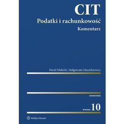 CIT Podatki i rachunkowość Komentarz (opr. twarda)