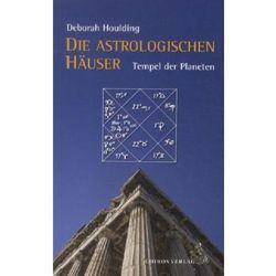 Die astrologischen Häuser Houlding, Deborah (opr. miękka)
