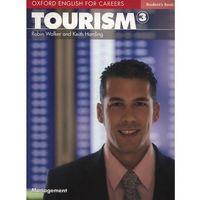 Książki do nauki języka, Tourism 3 Oxford English for Careers: Książka Ucznia (opr. miękka)