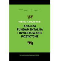 Biblioteka biznesu, Analiza fundamentalna i inwestowanie pozycyjne (opr. twarda)