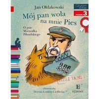 Literatura młodzieżowa, Czytam sobie Mój Pan woła na mnie Pies [Ołdakowski Jan] (opr. broszurowa)