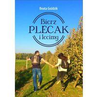 Książki dla młodzieży, Bierz plecak i lecimy (opr. broszurowa)