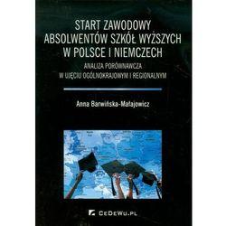 Start zawodowy absolwentów szkół wyższych w Polsce i Niemczech (opr. miękka)