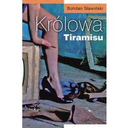 KRÓLOWA TIRAMISU Bohdan Sławiński
