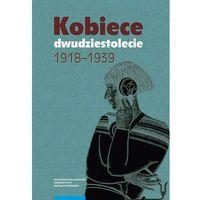 E-booki, Kobiece dwudziestolecie 1918-1939 - Radosław Sioma (PDF)