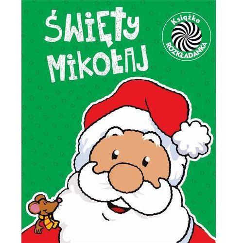 Książki dla dzieci, Święty Mikołaj Ruchome obrazki - Praca zbiorowa (opr. twarda)