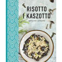 Hobby i poradniki, Risotto i kaszotto. Zdrowe, odżywcze, apetyczne (opr. broszurowa)