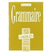 Książki do nauki języka, Grammaire 350 exercices niveau superieur corriges (opr. miękka)