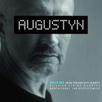 Pozostała muzyka poważna, Augustyn - DO UT DES-MUSIC FOR AND WITH QUARTET