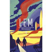 Książki fantasy i science fiction, Astronauci - Stanisław Lem (opr. miękka)