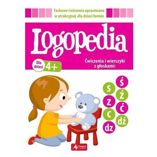 Książki dla dzieci, LOGOPEDIA ĆWICZENIA I WIERSZYKI Z GŁOSKAMI Ś Ć Ź DŹ ORAZ S C Z DZ (opr. broszurowa)
