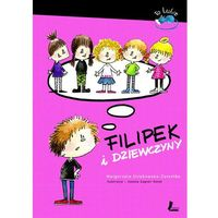 Książki dla dzieci, Filipek i dziewczyny - Wysyłka od 3,99 - porównuj ceny z wysyłką (opr. twarda)