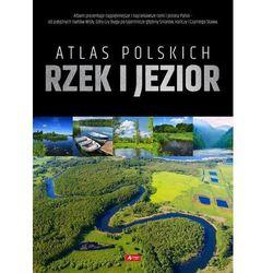 Atlas polskich rzek i jezior (opr. twarda)