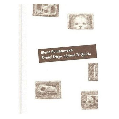 Pozostałe książki, Drahý Diego, objímá tě Quiella Elena Poniatowska