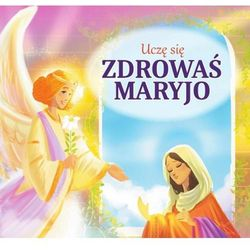 Uczę się Zdrowaś Maryjo - Opracowanie zbiorowe (opr. kartonowa)