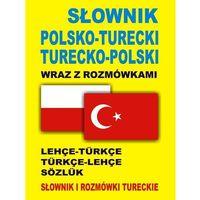 Książki do nauki języka, Słownik polsko turecki turecko polski wraz z rozmówkami (opr. miękka)