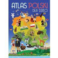 Książki dla dzieci, Atlas polski dla dzieci (opr. twarda)