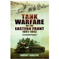 Socjologia, Tank Warfare on the Eastern Front 1941-1942