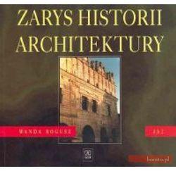 Zarys historii architektury. Dokumentacja budowlana. Wydanie 2 (opr. miękka)