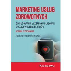Marketing usług zdrowotnych (opr. broszurowa)