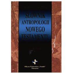 Słownik antropologii Nowego Testamentu (opr. twarda)