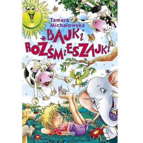 E-booki, Bajki rozśmieszajki - Tamara Michałowska