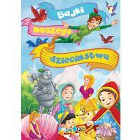 Książki dla dzieci, Bajki naszego dzieciństwa (opr. twarda)
