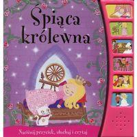 Książki dla dzieci, Śpiąca królewna. Książeczka dźwiękowa Praca zbiorowa (opr. twarda)