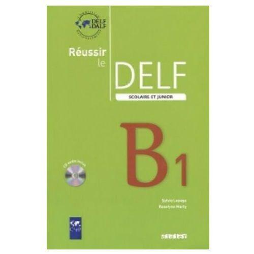 Książki do nauki języka, Reussir le DELF B1 scolaire et junior CD audio (opr. miękka)