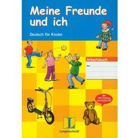 Książki do nauki języka, Meine Freunde und Ich Arbeitsbuch (+ CD). Deutsch fur Kinder (opr. miękka)