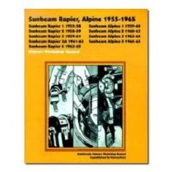 Sunbeam Rapier Alpine Owners Workshop Manual 1955-1965