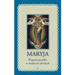 Maryja Wspomożycielka w trudnych chwilach - Lorraine Trouve Marianne (opr. broszurowa)