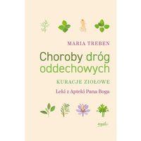 Hobby i poradniki, Choroby dróg oddechowych - Maria Treben (opr. miękka)