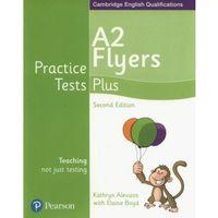 Książki do nauki języka, Practice Tests Plus A2 Flyers - Alevizos Kathryn, Boyd Elaine (opr. miękka)
