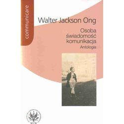 Osoba - świadomość - komunikacja. Antologia (opr. miękka)