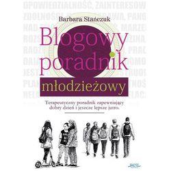 Blogowy poradnik młodzieżowy - Barbara Stańczuk - ebook