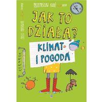 Książki dla dzieci, Klimat i pogoda. Jak to działa - Przemysław Rudź (opr. miękka)