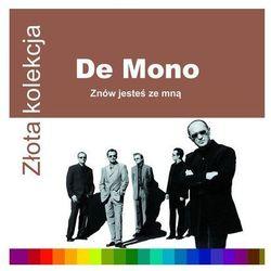Znów jesteś ze mną. Złota kolekcja (CD) - De Mono OD 24,99zł DARMOWA DOSTAWA KIOSK RUCHU