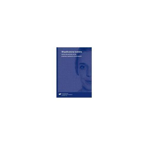 E-booki, Współczesna kobieta - szkice do portretu na tle przemian społeczno-kulturowych