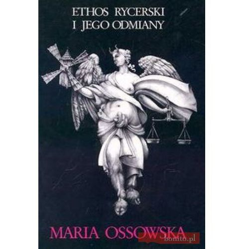 Książki popularnonaukowe, Ethos rycerski i jego odmiany (opr. miękka)