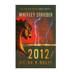 2012 WOJNA O DUSZE Strieber Whitley