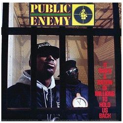 It Takes A Nation Of Millions To Hold Us Back - Public Enemy (Płyta winylowa)