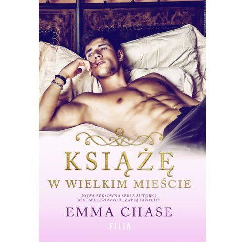 Literatura kobieca, obyczajowa, romanse, Książę w wielkim mieście (opr. miękka)