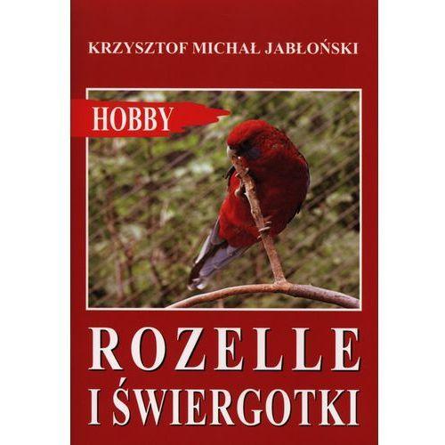 Hobby i poradniki, Rozelle i świergotki (opr. broszurowa)