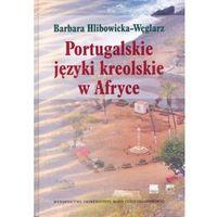 Językoznawstwo, Portugalskie języki kreolskie w Afryce (opr. twarda)