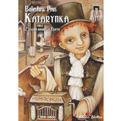 Katarynka oraz Z legend dawnego Egiptu - Bolesław Prus (opr. miękka)